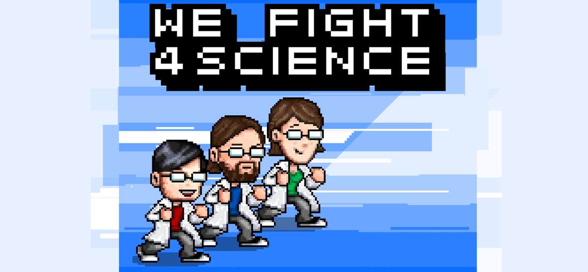 we fight 4 science poster
