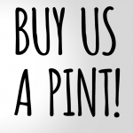 Buy Us A Pint Campaign Launch